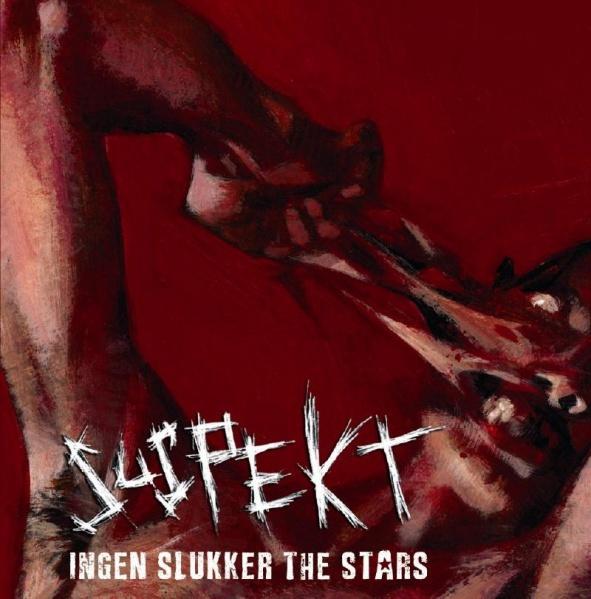 Suspekt CD med titlen, Ingen slukker the stars