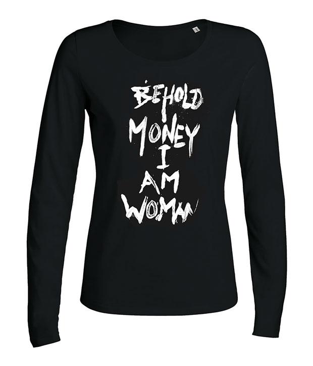 Lydmor langærmet trøje til kvinder med hvidt tryk foran med teksten Behold money I am woman
